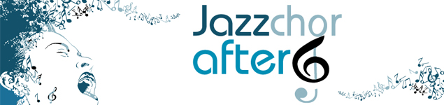 Jazzchor After Six